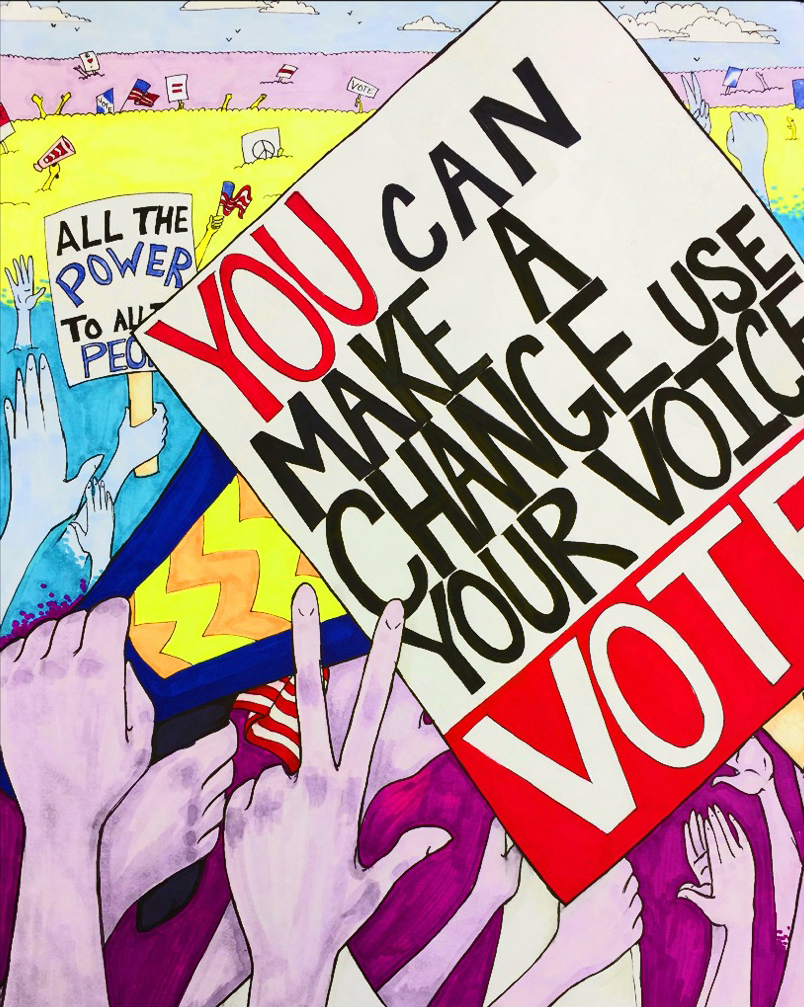 You can make a change. Use your voice. Vote.